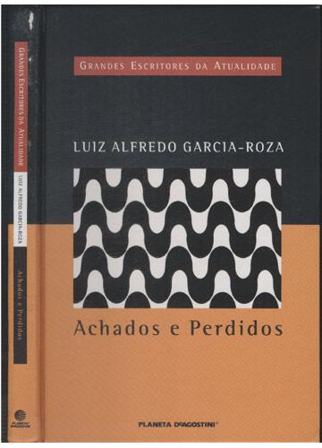 Achados e Perdidos - Grandes Escritores da Atualidade