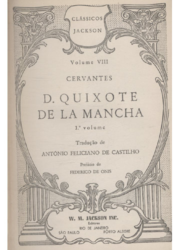 Classicos Jackson - Volume VIII - D. Quixote de la Mancha - Volume 1