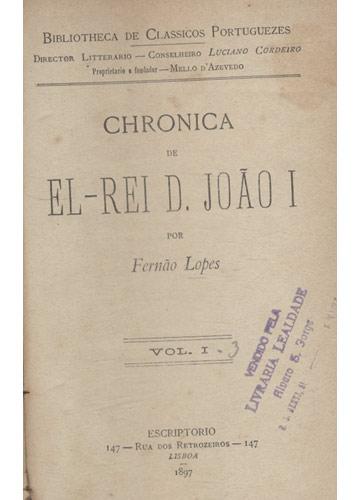Chronica D'el-Rei D. João I - 7 Volumes Encadernados em 2 Tomos