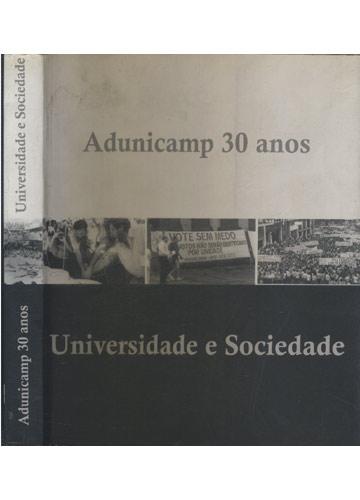 Adunicamp 30 Anos - Universidade e Sociedade