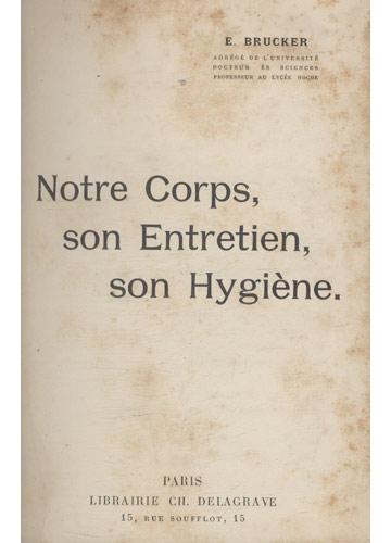 Notre Corps - Son Entretien - Son Hygiène