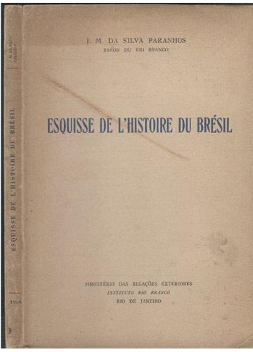 Esquisse de L'histoire du Brésil - 1958