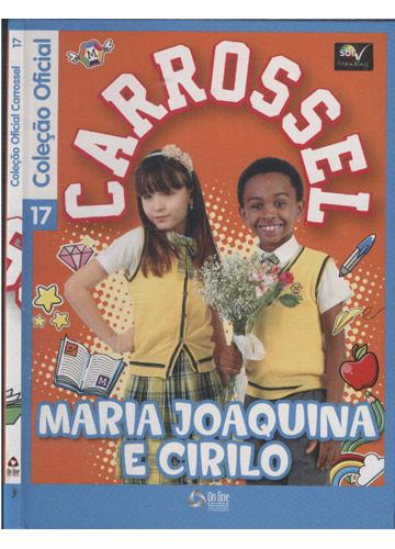Coleção Oficial Carrossel - Nº 17 - Maria Joaquina e Cirilo