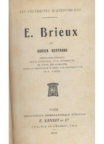 Les Célébrités D'Aujourd'hui - Brieux / P. Bourget / R. Bazin / M. Barrés / H. Bordeaux / H. Bataille - 6 Livros Encadernados em 1 Tomo