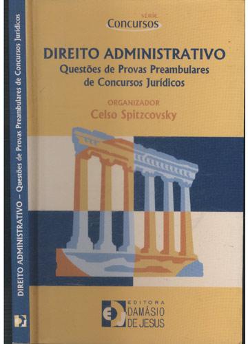Direito Administrativo - Questões de Provas Preambulares de Concursos Jurídicos