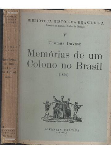 Memórias de um Colono no Brasil - 1850