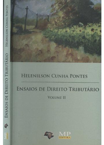 Ensaios de Direito Tributário - Volume II