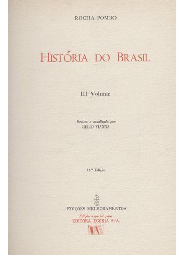 História do Brasil - Volume 3