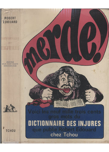 Merde! Dictionnaire des Injures