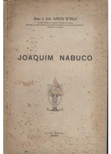 Joaquim Nabuco - com Dedicatória do Autor