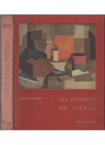 Le XXe Siècle - Les Peintres du XXe Siècle
