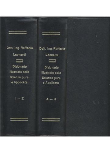 Dizionario Illustrato Delle Scienze Pure e Applicate