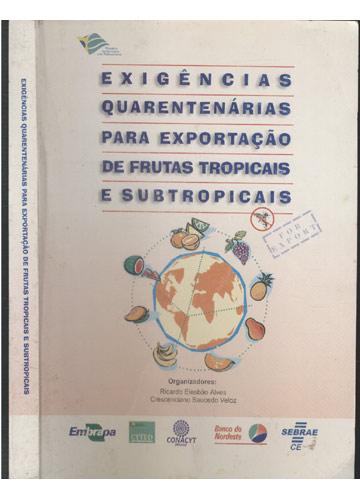 Exigências Quarentenárias para Exportação de Frutas Tropicais e Subtropicais