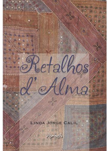 Retalhos d'Alma - Com Dedicatória da Autora