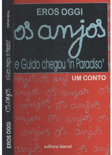 Os Anjos e Guido Chegou in Paradiso