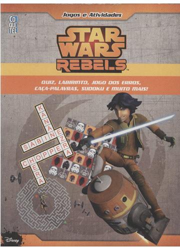 Star Wars Rebels - Jogos e Atividades - Livro 1
