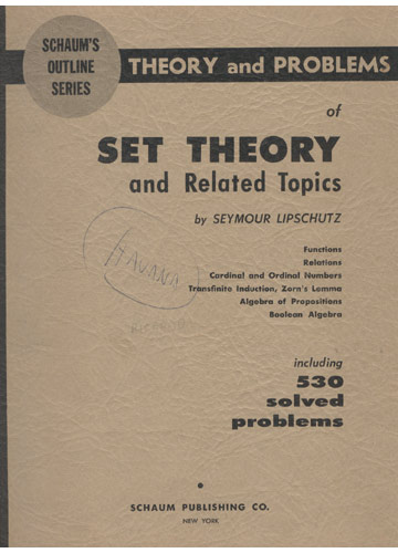 Set Theory - Lipschutz - Theory and Problems of Set Theory and Related Topics