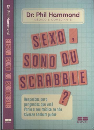 Sexo Sono ou Scrabble