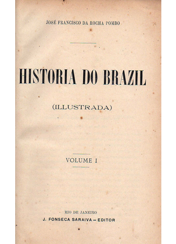 Coleção: Historia do Brazil - 10 Volumes