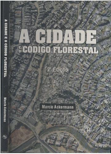 A Cidade e o Código Florestal