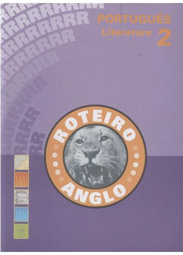 Roteiro Anglo - Português 2 - Literatura