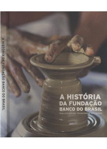 A História da Fundação Banco do Brasil