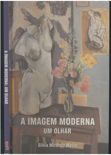 A Imagem Moderna - Um Olhar