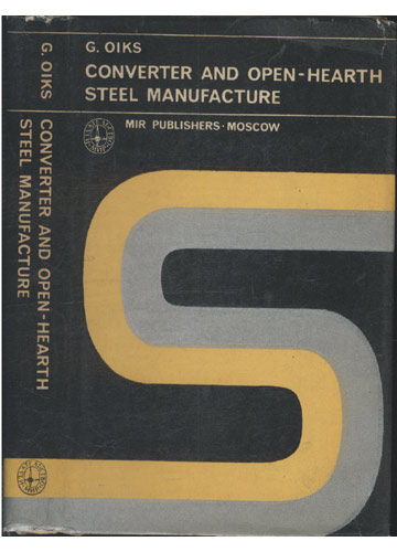 Converter and Open-Hearth Steel Manufacture