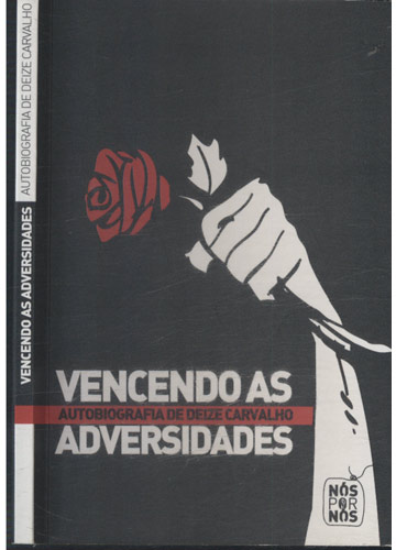 Vencendo as Adversidades