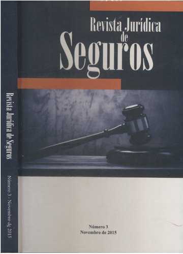 Revista Jurídica de Seguros - Número 3 - Novembro de 2015