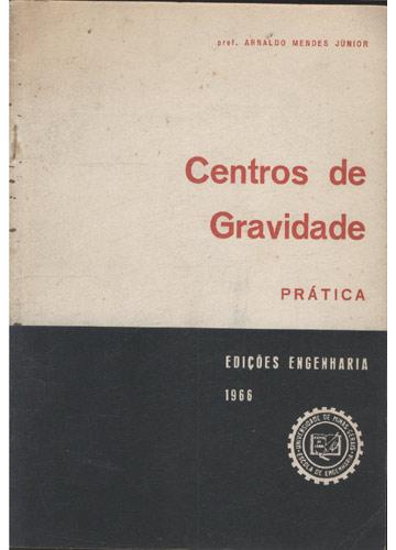 Centros de Gravidade - Prática