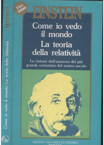 Come io Vedo il Mondo - La Teoria della Relatività