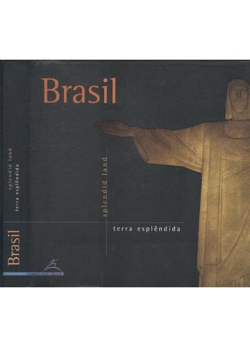 Brasil - Terra Esplêndida - Splendid Land