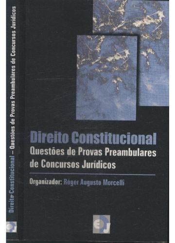 Direito Constitucional - Questões de Provas Preambulares de Concursos Jurídicos