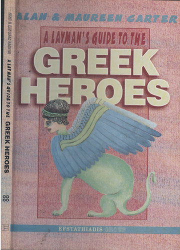 A Layman´s Guide to The Greek Heroes