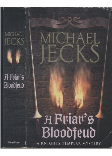 A Friar's Bloodfeud