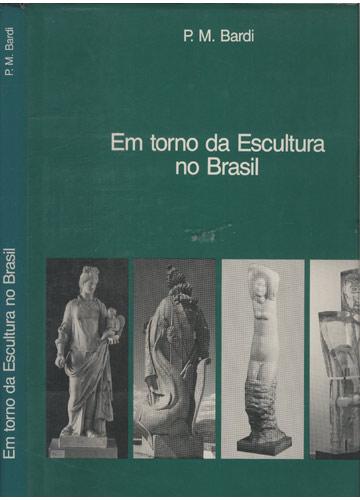 Em Torno da Escultura no Brasil