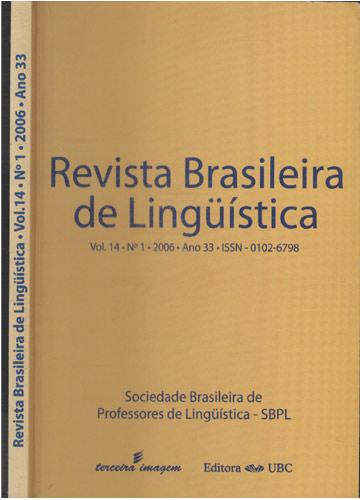 Revista Brasileira de Lingüística - Vol. 14 - Nº.1 - 2006 - Ano 33