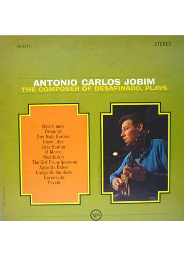 Antonio Carlos Jobim - The Composer of Desafinado Plays *Raro Importado*