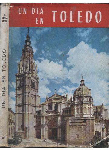 Un Dia en Toledo
