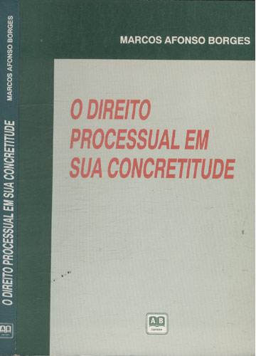 Direito Processual em Sua Concretitude