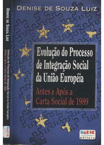Evolução do Processo de Integração Social da União Européia