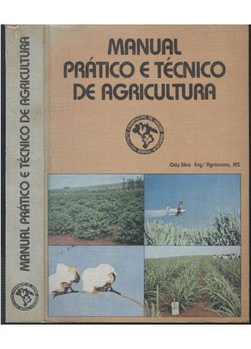 Manual Prático e Técnico de Agricultura