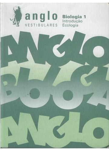 Anglo Vestibulares - Biologia 1 - Introdução - Ecologia