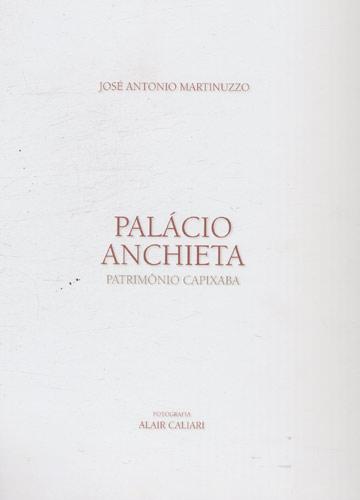 Palácio Anchieta - Patrimônio Capixaba