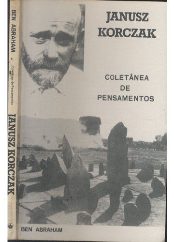 Janusz Korczak - Coletânea de Pensamentos