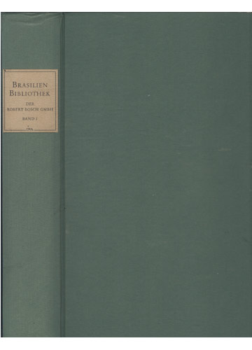 Brasilien Bibliothek der Robert Bosch GMBH - Band I