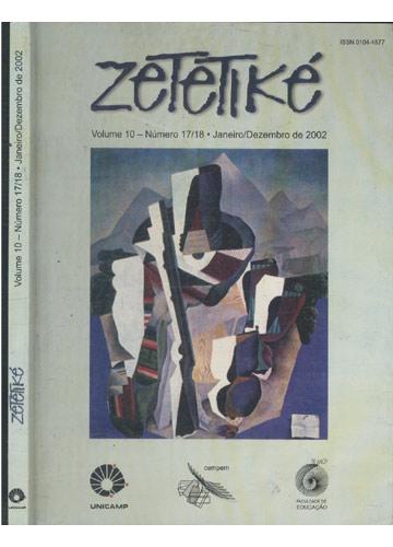 Zetetiké - Volume 10 - Nºs.17/18 - Janeiro/Dezembro de 2002