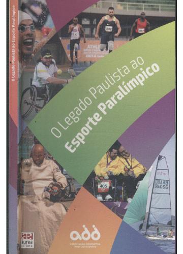O Legado Paulista ao Esporte Paralímpico