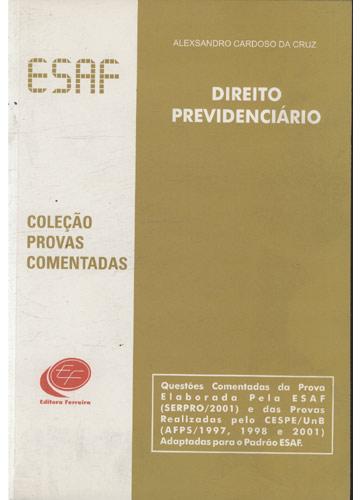 Coleção Provas Comentadas Esaf - Direito Previdenciário
